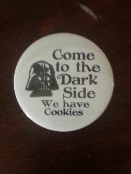 Come to the Dark Side We have Cookies.jpg